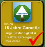 Gartenpro 15 Jahre Garantie